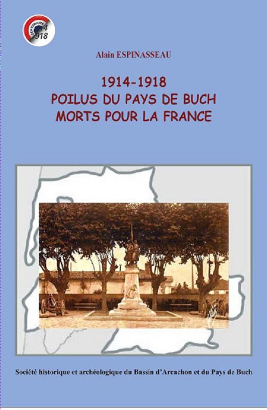 1914-1918 POILUS du PAYS de BUCH MORTS pour la FRANCE