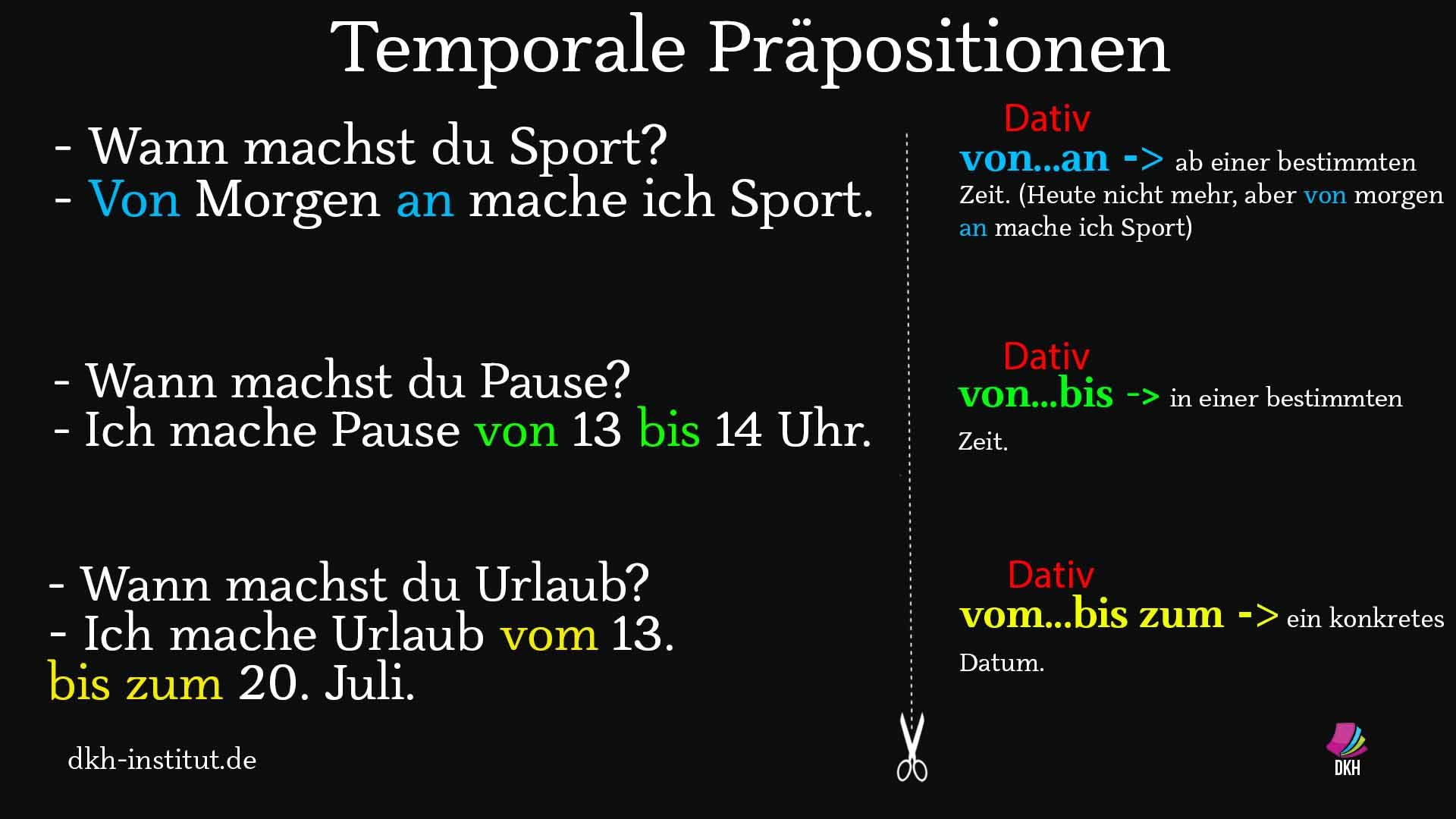 Temporale Präpositionen - von ... an, von ... bis, ab