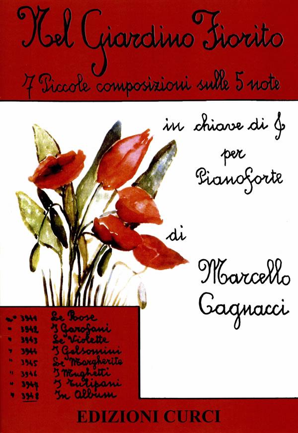 Nel giardino fiorito (7 piccole composizioni)