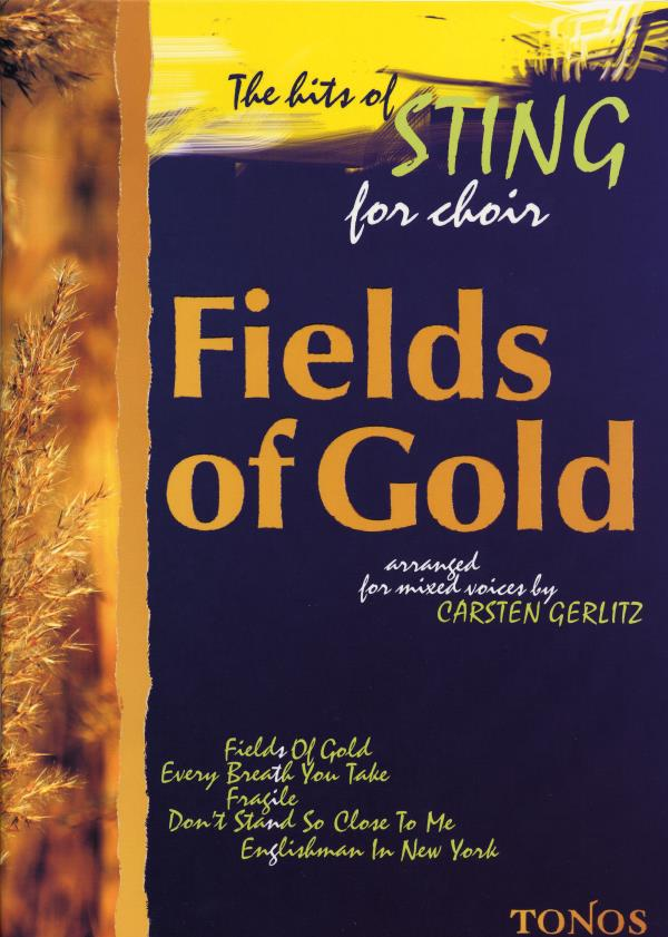 Fields of gold. The hits of Sting