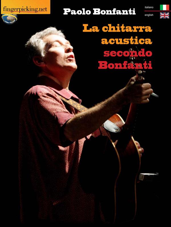 La chitarra acustica secondo Bonfanti [italiano/inglese]