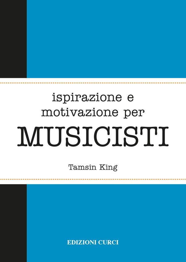 Ispirazione e motivazione per MUSICISTI