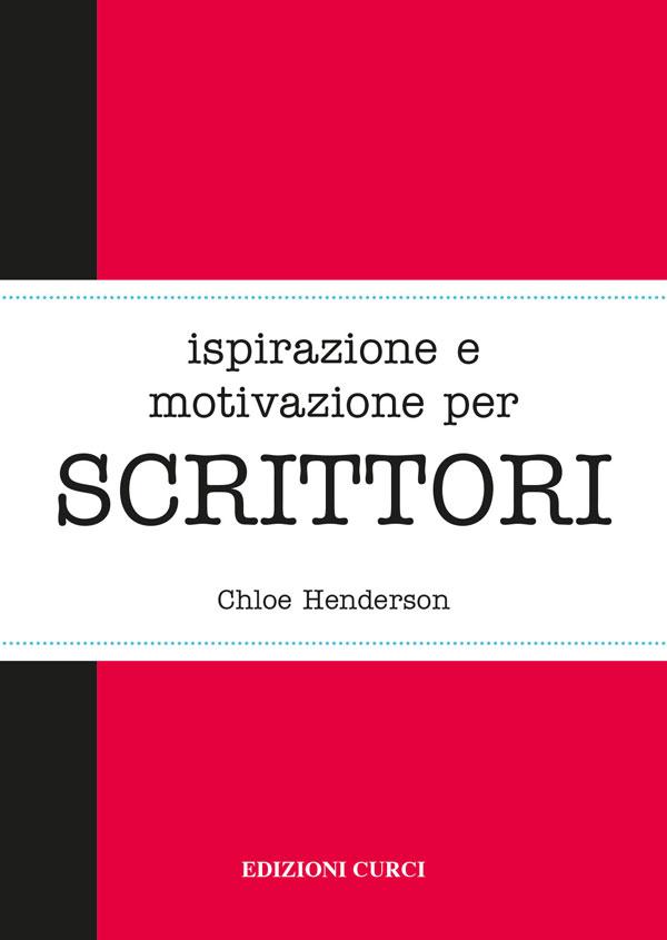 Ispirazione e motivazione per SCRITTORI