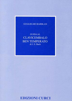 Guida al clavicembalo ben temperato di J. S. Bach