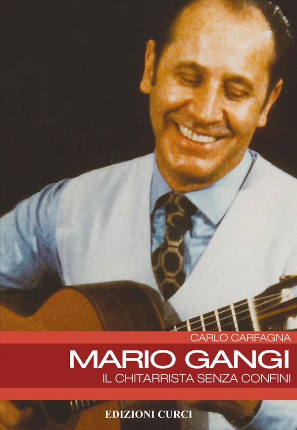 Mario Gangi. Il chitarrista senza confini