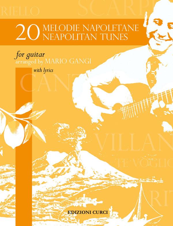 20 Melodie Napoletane - 20 Neapolitan Tunes