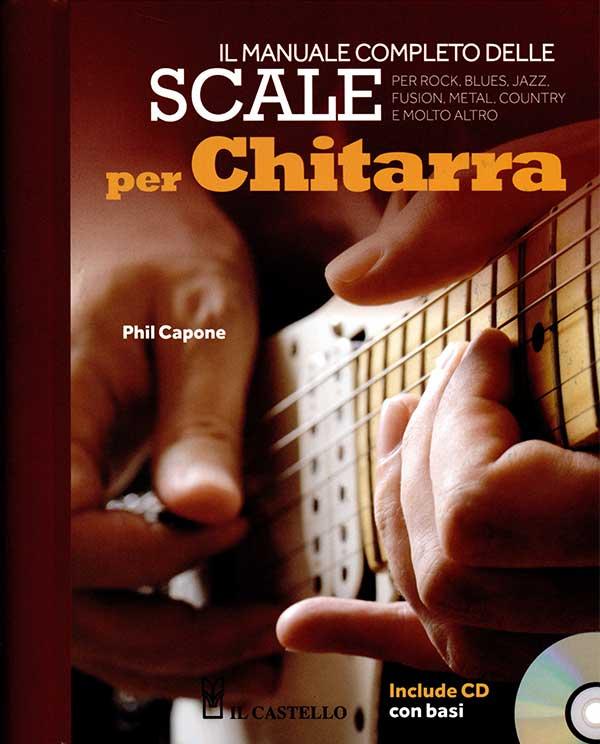 Il manuale completo delle scale per chitarra