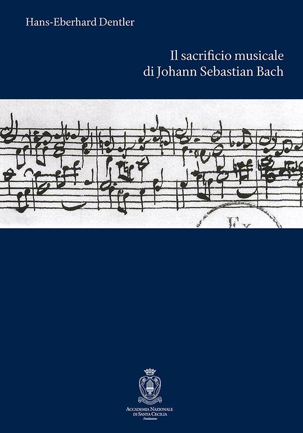 Il sacrificio musicale di Johann Sebastian Bach