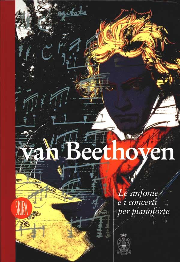 van Beethoven - le sinfonie e i concerti