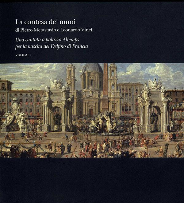 Pietro Metastasio e Leonardo Vinci. La Contesa dei Numi (2 voll.)