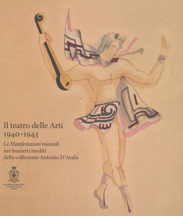 Il teatro delle Arti 1940-1943
