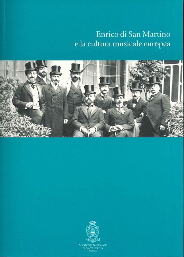 Enrico di San Martino e la cultura musicale europea