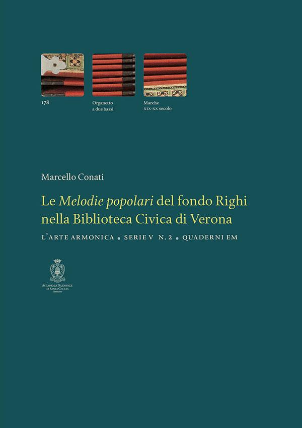 Le Melodie popolari del fondo Righi nella Biblioteca Civica di Verona