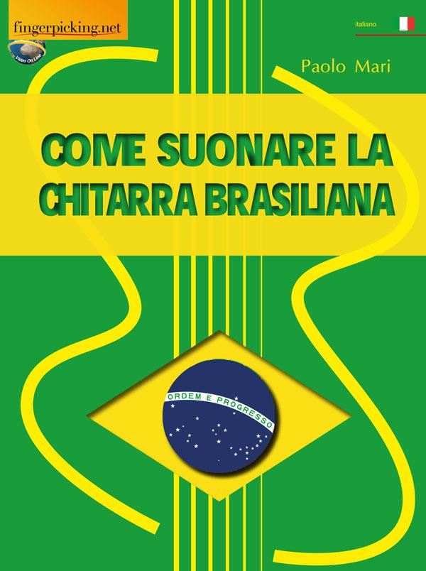 Come suonare la chitarra brasiliana