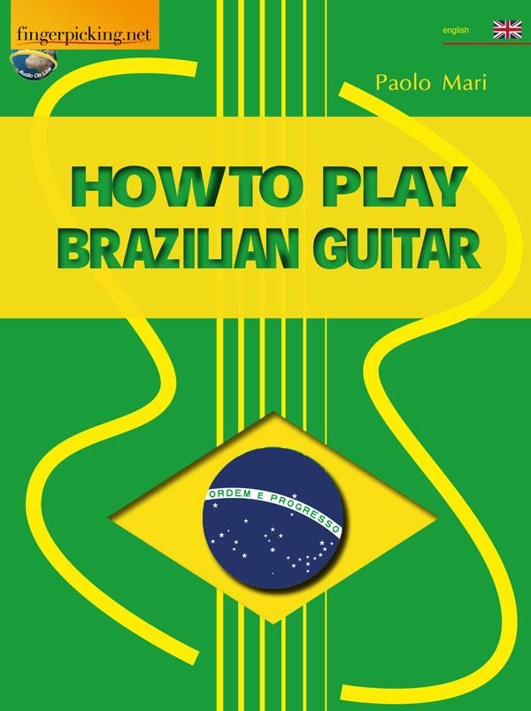 How to play brazilian guitar