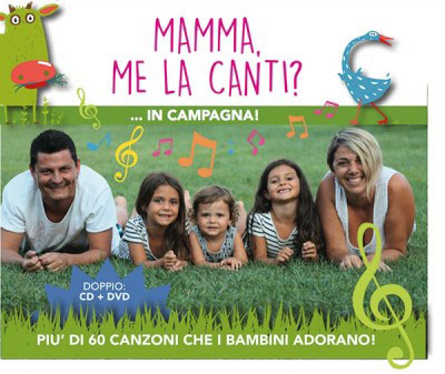 Mamma, me la canti? ... in campagna. CD+DVD