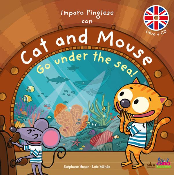 Imparo l'inglese con Cat and Mouse - Go under the sea!