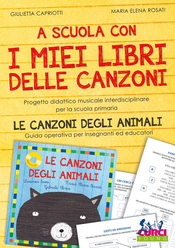 A scuola con I miei libri delle canzoni - Le canzoni degli animali