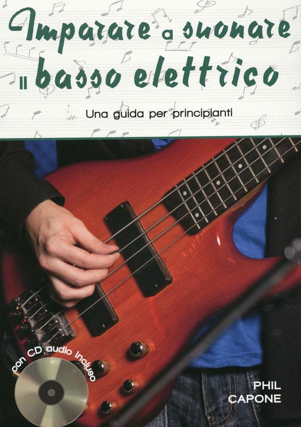 Imparare a suonare il basso elettrico - Terza edizione