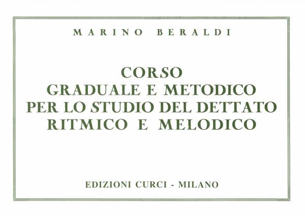 Corso graduale e metodico per lo studio del dettato ritmico e melodico