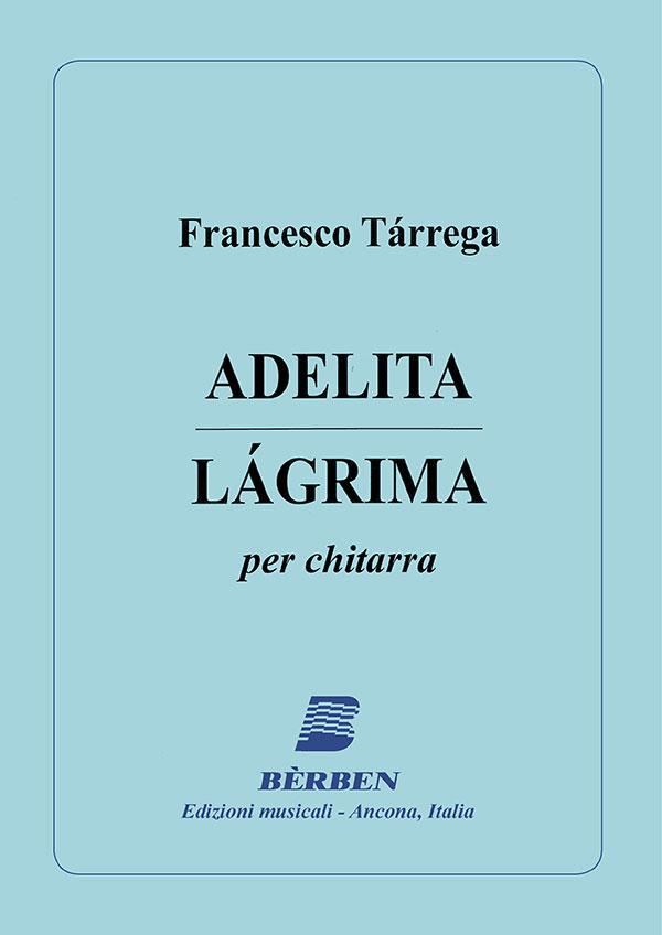 Adelita / Lágrima