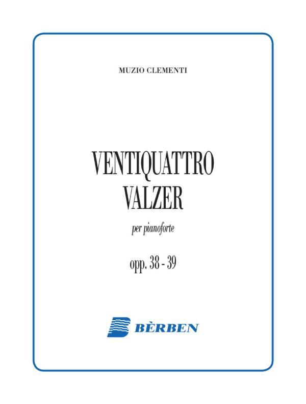 Ventiquattro valzer op. 38 e 39