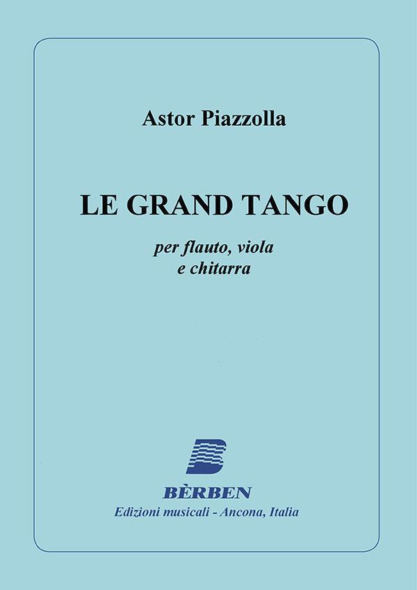 Le grand tango per flauto, viola e chuitarra