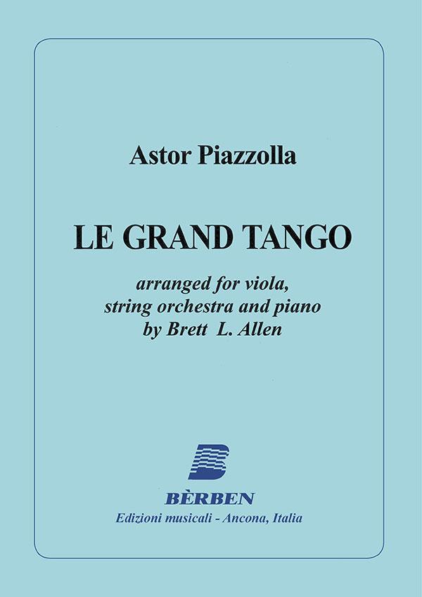 Le grand tango per viola, orchestra d'archi e pianoforte