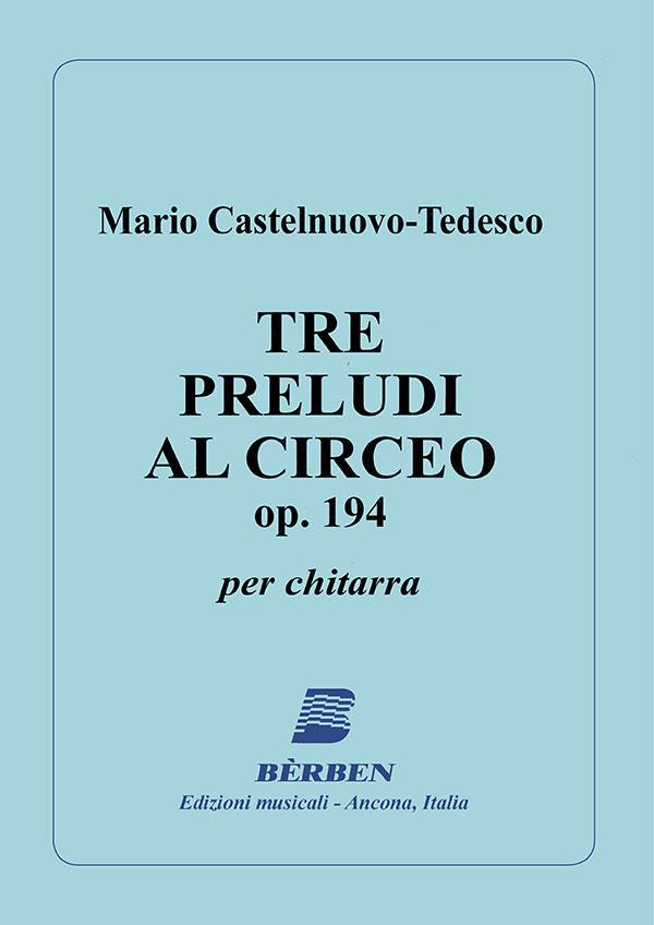 Tre preludi al ciriceo op. 194