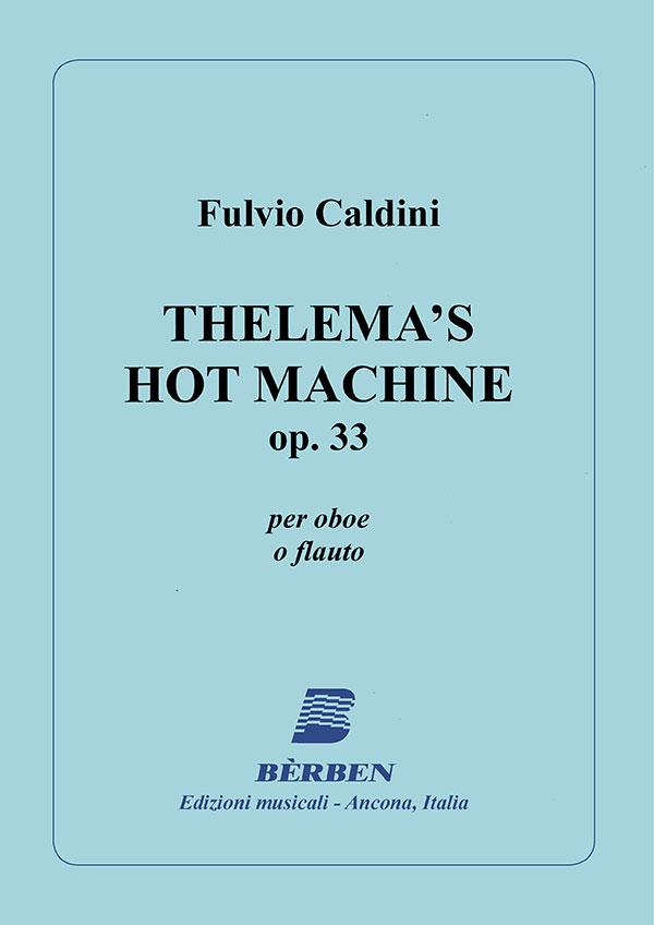 Thelema's Hot Machine