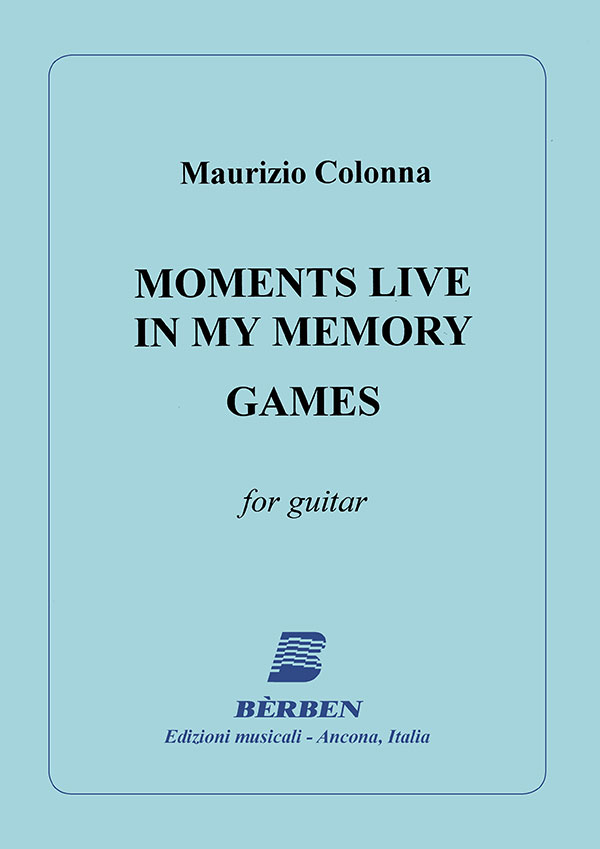 Moments Live In My Memory - Games