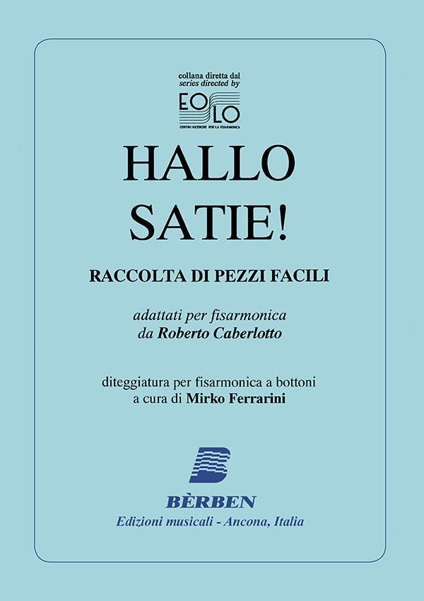 Hallo Satie! Raccolta di pezzi facili