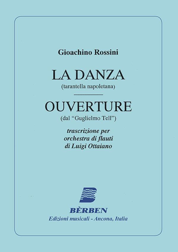 La danza (tarantella napoletana) - Ouverture (dal