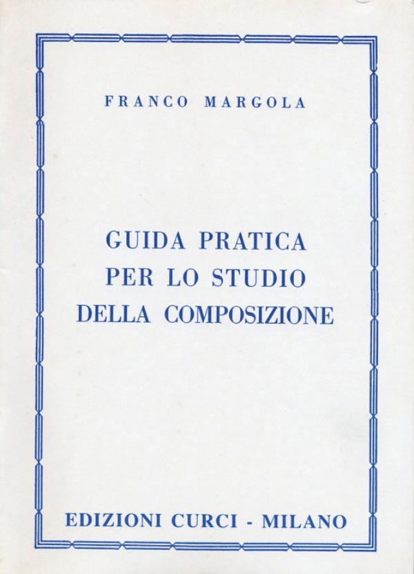 Guida pratica per lo studio della composizione