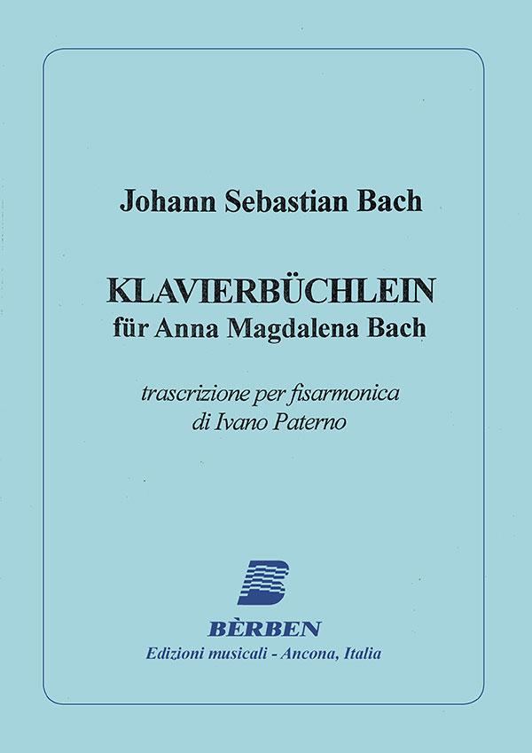 Klavierbuchlein fur Anna Magdalena Bach
