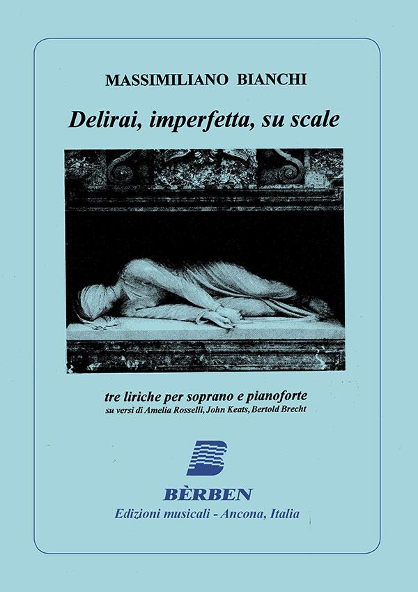 Delirai, imperfetta, su scale