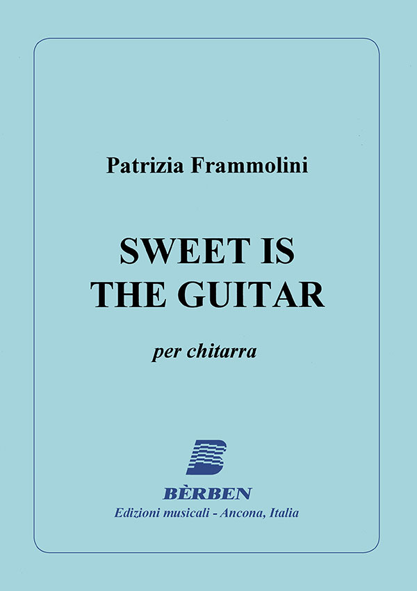 Sweet Is The Guitar