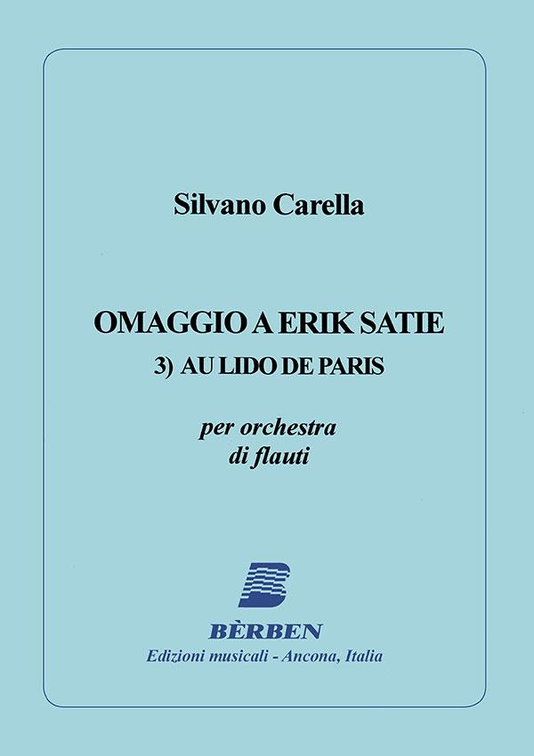 Omaggio a Erik Satie 3)Au Lido de Paris