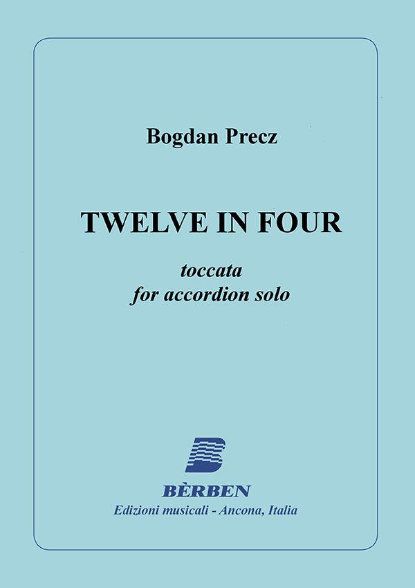 Twelve in four