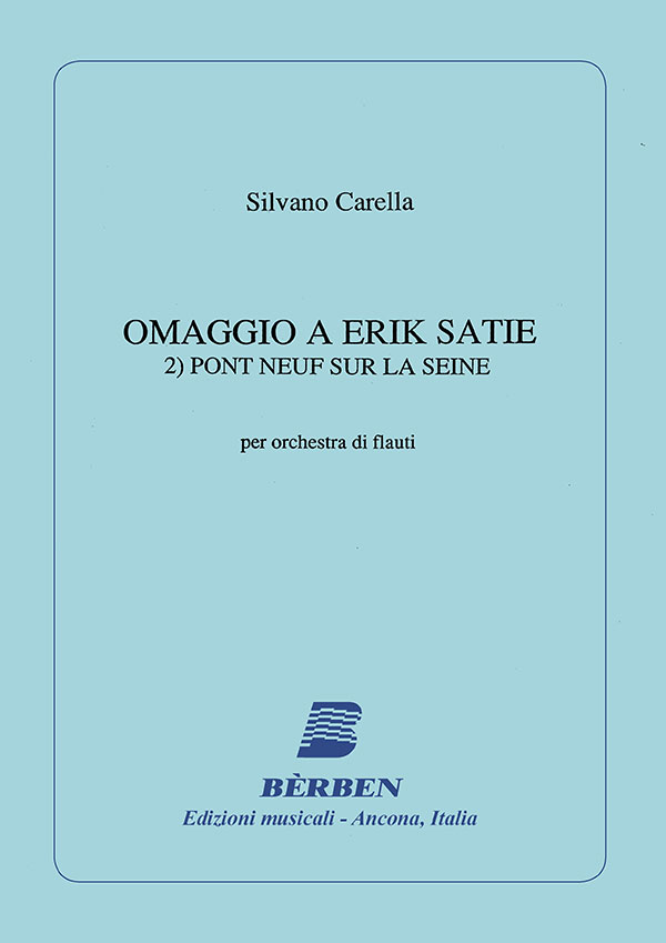 Omaggio a Erik Satie 2) Pont neuf sur la Seine