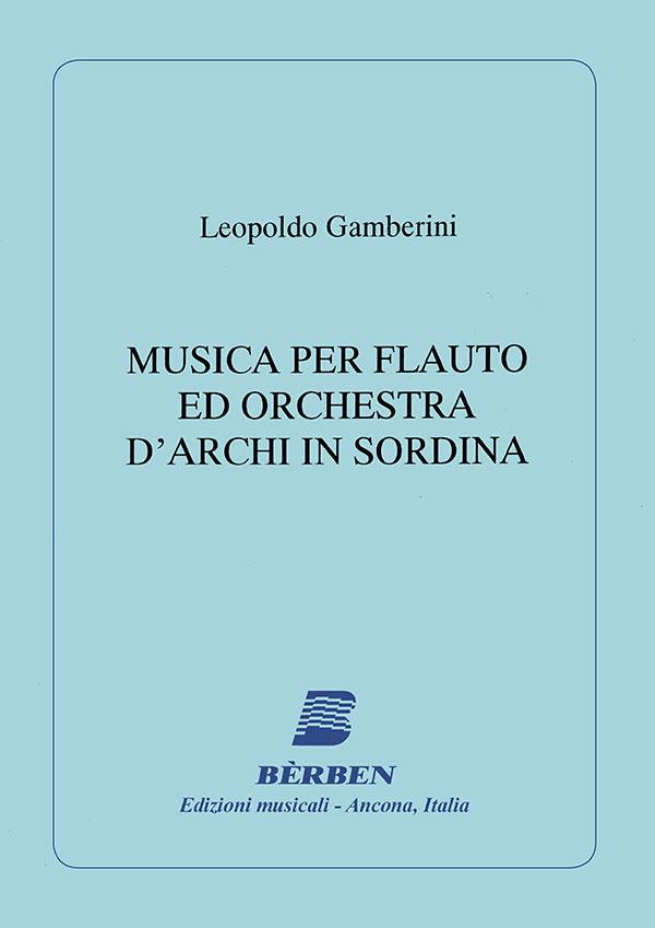 Musica per flauto ed orchestra d'archi in sordina