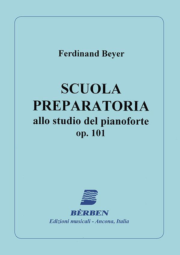 Scuola preparatoria allo studio del pianoforte op. 101