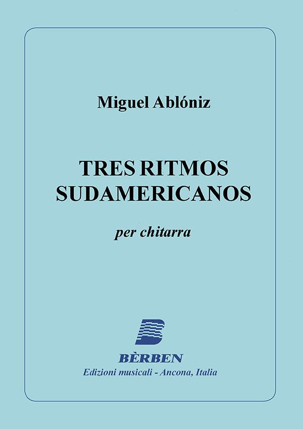 Tres ritmos sudamericanos