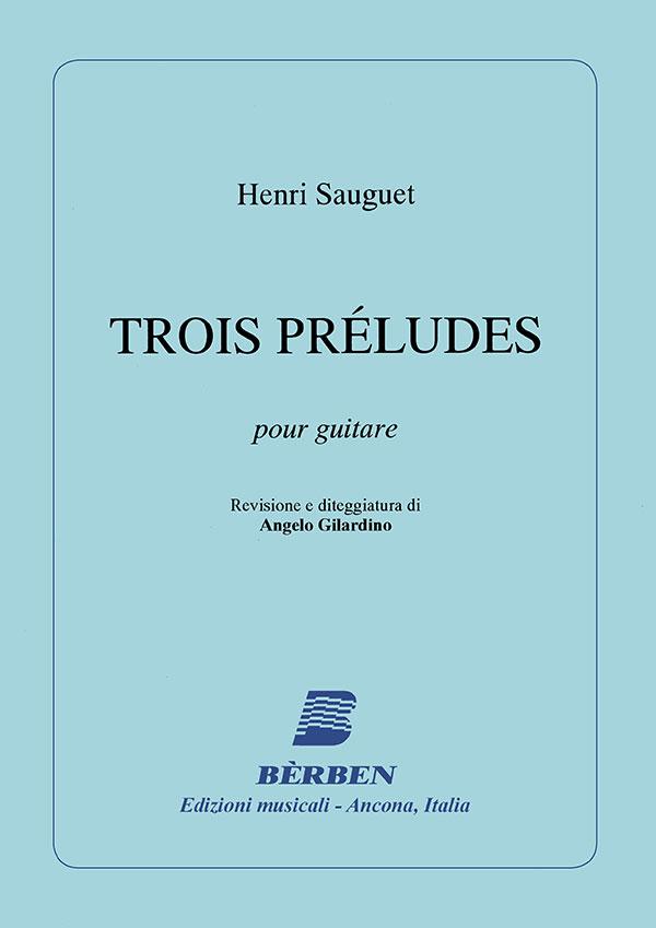 TROIS PRELUDES pour guitare