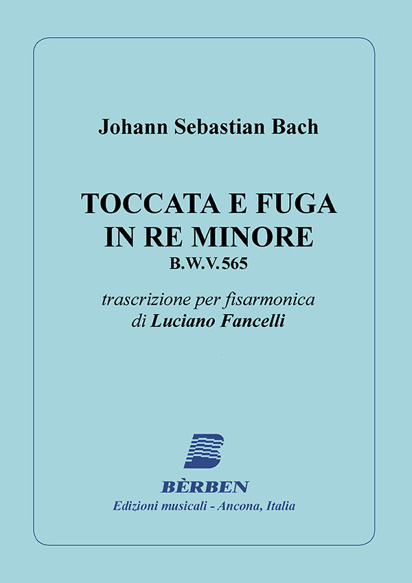 Toccata e fuga in Re minore B.W.V. 565