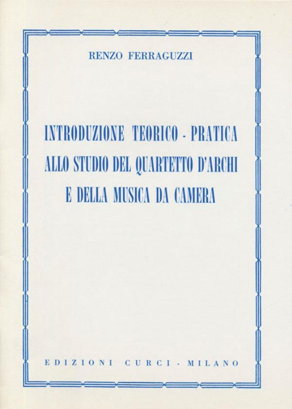 Introduzione teorico-pratica allo studio del quartetto d'archi e della musica da camera