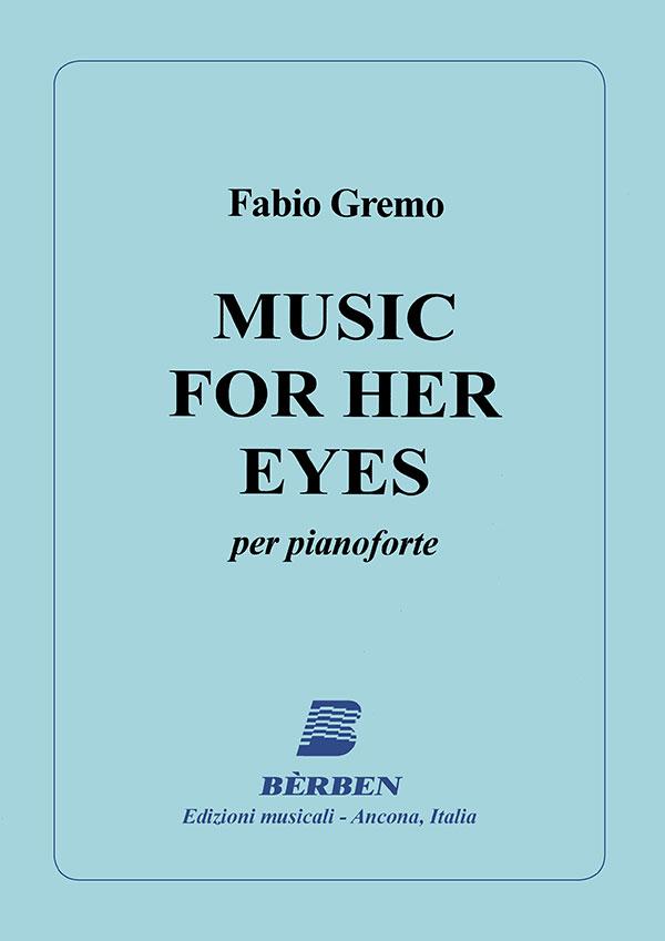 Music For Her Eyes