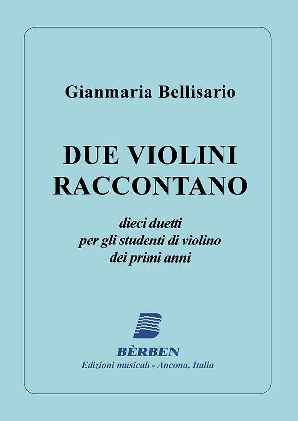 Due violini raccontano
