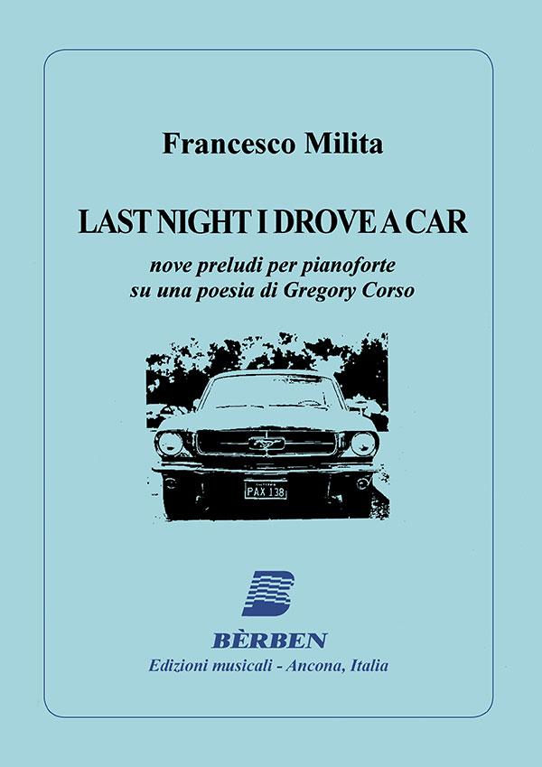 Last Night I Drove A Car