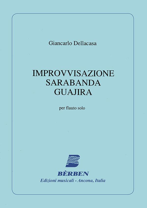 Improvvisazione - Sarabanda - Guajira